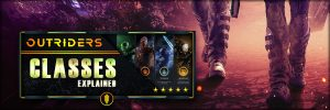 Outriders Guide – Boost Your Game, D3Hell.com Tips For New Players